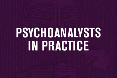 Psychoanalysts in Practice Menu Link